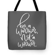 Warrior Tote Bag by Nancy Ingersoll