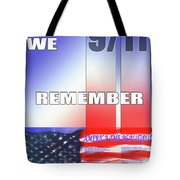 We Remember 9/11 Tote Bag