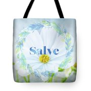 Welcome - Salve Tote Bag