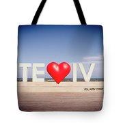 Welcome To Tel Aviv Port Tote Bag