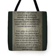 Why Doubt ? Tote Bag