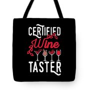 Wine Lover Certified Tester Birthday Gift Idea Tote Bag