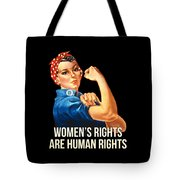 Womens Rights Are Human Rights Tshirt Tote Bag