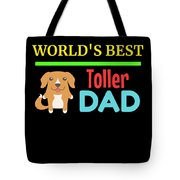 Worlds Best Toller Dad Tote Bag
