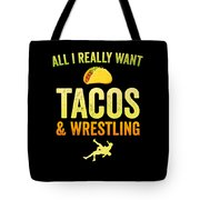 Wrestling All I Want Taco Silhouette Gift Light Tote Bag