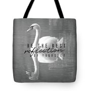 Your Best Reflection Quote Tote Bag