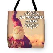 Zat Your Santa Claus Tote Bag