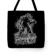 Zombies Are People Too Halloween Vintage Tote Bag