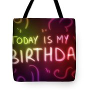 Today Is My Birthday - Tote Bag Product by Matthias Zegveld