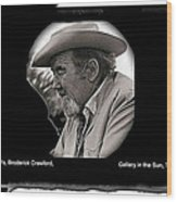 Broderick Crawford  All The King's Men Homage 1949 Gallery In The Sun Tucson Arizona Wood Print