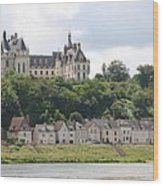 Chateau De Chaumont Stands Above The River Loire Wood Print