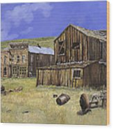 Ghost Town Of Bodie-california Wood Print