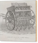 Hornsby's Drill Designed To Be  Used Wood Print