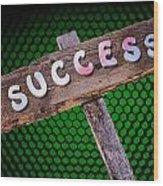 Success Sign Post Wood Print