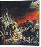 The Last Day Of Pompeii Wood Print