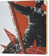 The Ussr Is The Elite Brigade Of The World Proletariat 1931 Wood Print