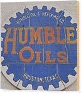Vintage Humble Oils Sign Jefferson Texas Wood Print