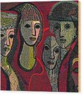 006 - Women And Masks ...  Wood Print