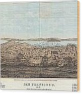 1856 Henry Bill Map And View Of San Francisco California Wood Print