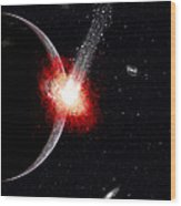 A Comet Hitting An Alien Planet Wood Print
