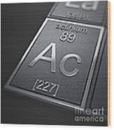 Actinium Chemical Element Wood Print
