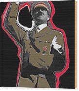 Adolf Hitler Saluting 2 Circa 1933 Wood Print