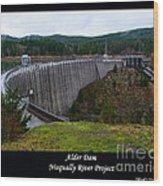 Alder Dam Wood Print