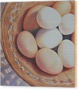 All My Eggs In One Basket Wood Print