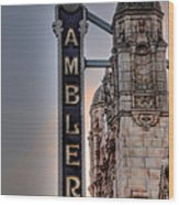 Ambler Theater - Ambler Pa Wood Print