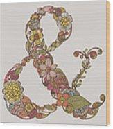 Ampersand Wood Print