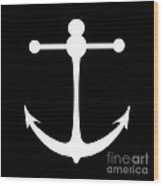 Anchor In Black And White Wood Print