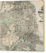 Antique Map Of City And County Of San Francisco Wood Print
