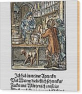 Apothecary, 1568 Wood Print