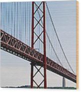 April Bridge In Lisbon Wood Print
