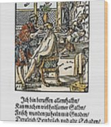 Barber-surgeon, 1568 Wood Print
