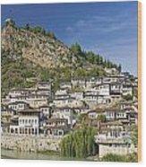 Berat Old Town In Albania Wood Print