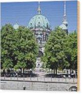 Berlin Catherdral Wood Print