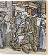 Bloodletting, 1540 Wood Print
