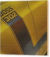 Boss 302 Wood Print
