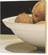 Bowl Of Coconuts Wood Print