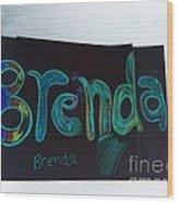 Brenda  Wood Print