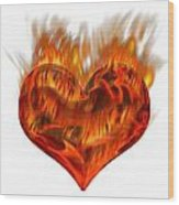Burning Love  Brennende Liebe Wood Print