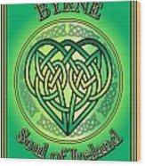 Byrne Soul Of Ireland Wood Print