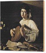 Caravaggio, Michelangelo Merisi Da Wood Print