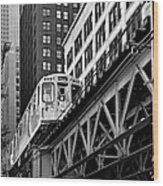 Chicago Loop 'l' Wood Print by Christine Till