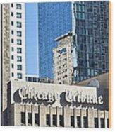 Chicago Tribune Wood Print