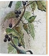 Chickadees And Blueberries Wood Print