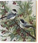 Chickadees And Cherries Wood Print