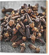 Cloves Wood Print