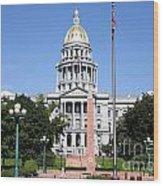 Colorado State Capitol Building Denver Wood Print
